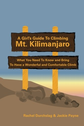 A girl's guide to climbing Kilimanjaro