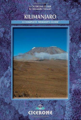 A cicerone Guide Kilimanjaro a complete trekker's guide