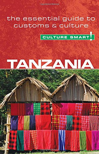 Tanzania the essential guide to customs and culture